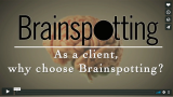 Why Choose Brainspotting as a Client?